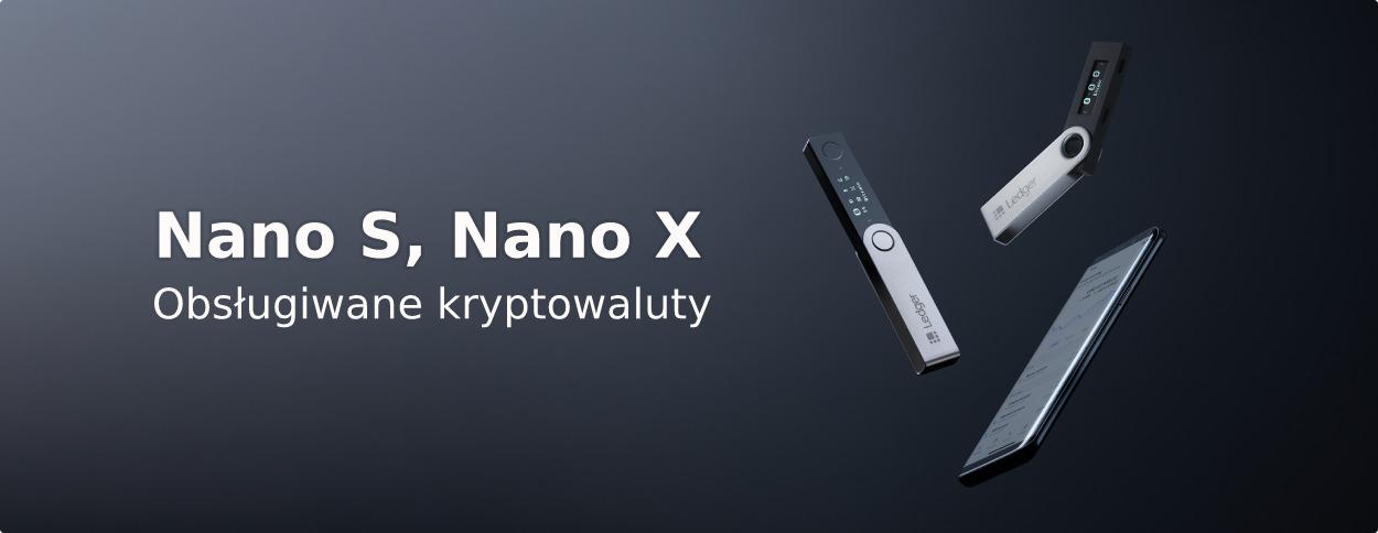 Ledger Nano S / Ledger Nano X - obsługiwane kryptowaluty