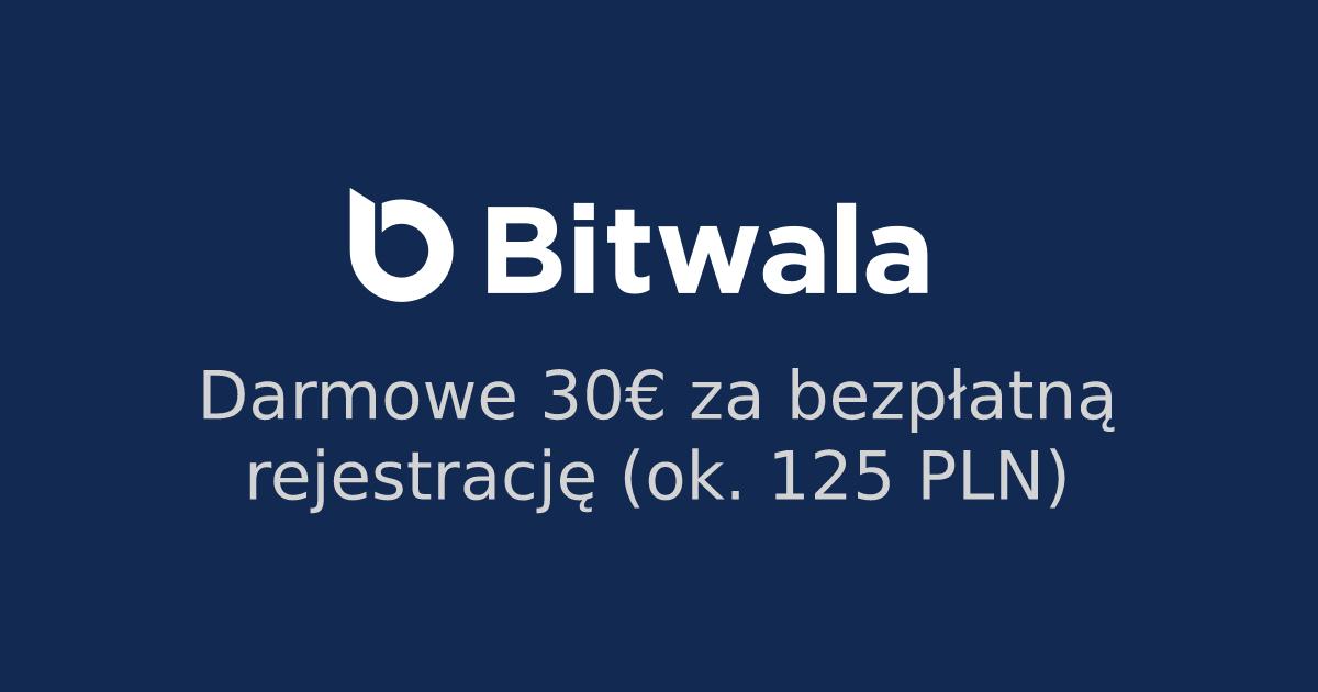 Darmowe 30 Euro od Bitwala (ok. 127 PLN)
