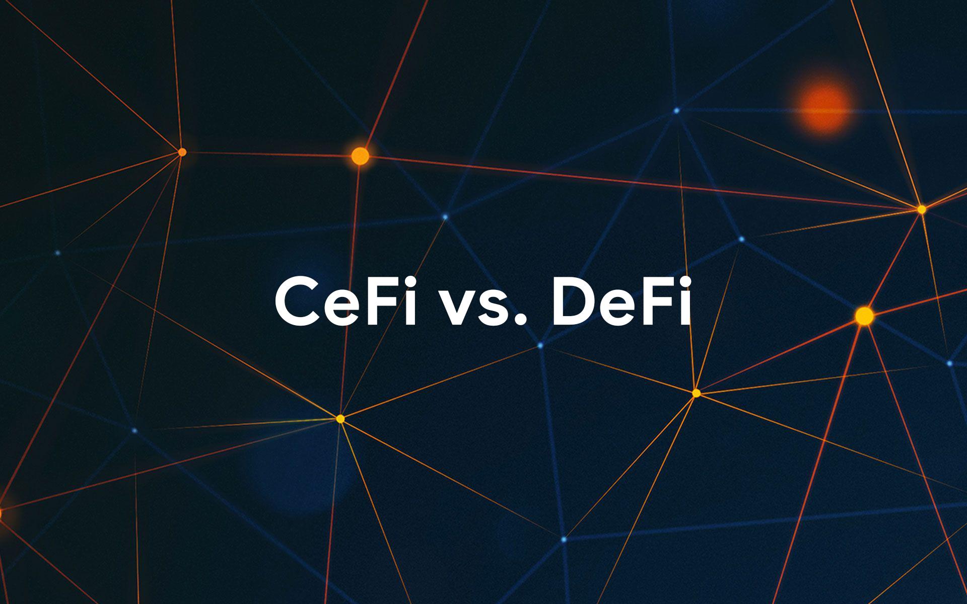 DeFi vs CeFi - jakie są różnice i czym się charakteryzują